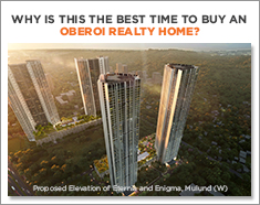 Why is this the best time to buy an Oberoi Realty home?