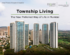 Township Living: New Way of Life in Mumbai